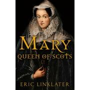 Mary, Queen of Scots - eBook