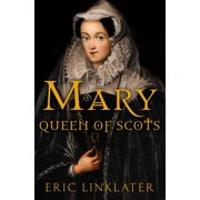 Mary, Queen of Scots - eBook