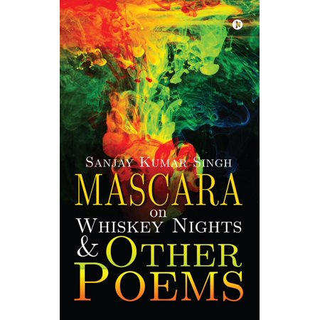 Mascara on Whiskey Nights & Other Poems - eBook (Mascara Book)