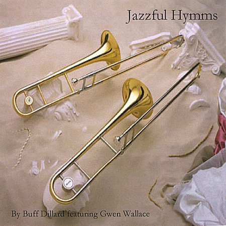 Buff Dillard   Jazzful Hymms  Cd