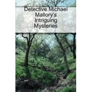 Detective Michael Mallory's Intriguing Mysteries - eBook