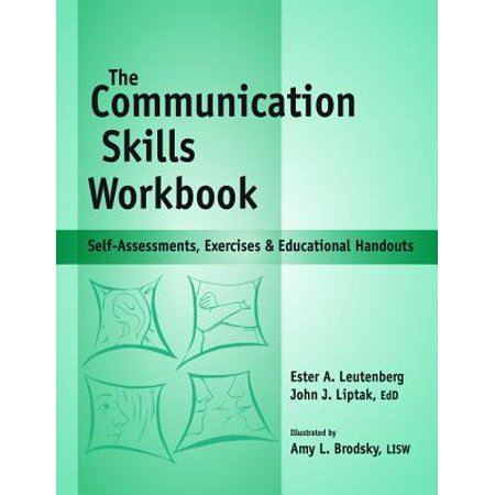 Communication Skills Workbook : Self-Assessments, Exercises and Eduational