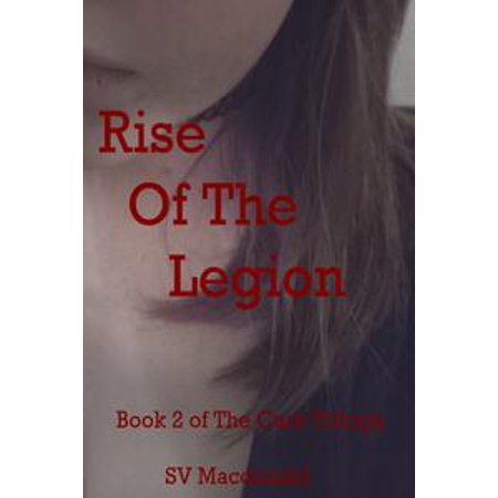 Rise of the Legion: Book 2 of The Cure - eBook