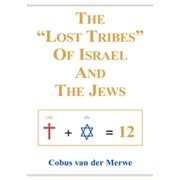 "The ""Lost Tribes"" of Israel and the Jews - eBook"