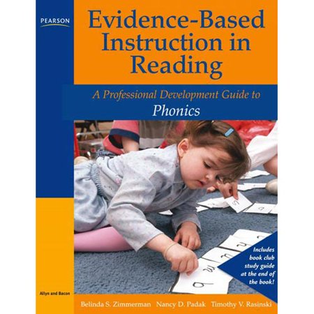Evidence Based Instruction In Reading  A Professional Development Guide To Phonics