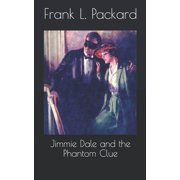 Jimmie Dale and the Phantom Clue (Paperback)