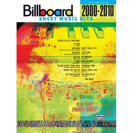 (Billboard Sheet Music Hits 2000-2010 : Piano/Vocal/Guitar)