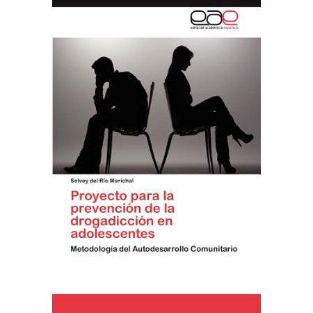 Proyecto Para La Prevencion de La Drogadiccion En Adolescentes