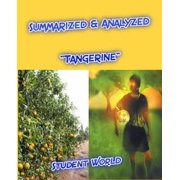 "Summarized & Analyzed ""Tangerine"" - eBook"