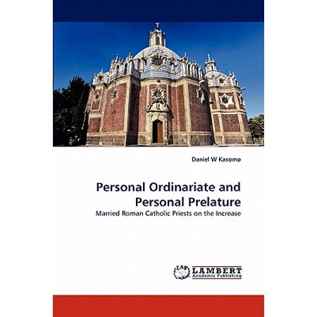 Personal Ordinariate and Personal Prelature