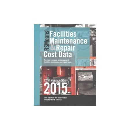 Rsmeans Facilities Maintenance Repair Cost Data 2015