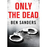 Only the Dead - eBook