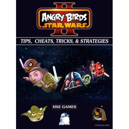 Angry Birds Star Wars 2 Tips, Cheats, Tricks, & Strategies - eBook - Angry Birds Halloween 3-15 Three Stars