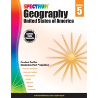 Spectrum Geography, Grade 5 : United States of America