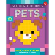 Sticker Pictures: Pets : Stick, color & create one sticker at a time!