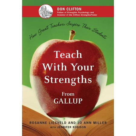 Your Teacher Com (Teach With Your Strengths : How Great Teachers Inspire Their)