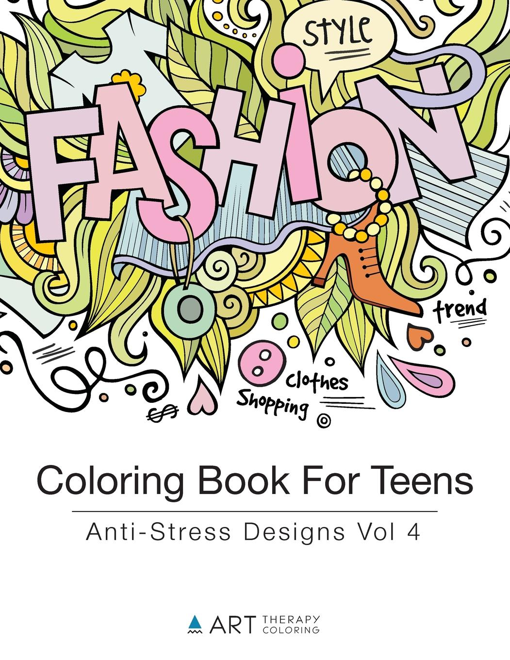 Coloring Books For Teens: Coloring Book For Teens: Anti-Stress