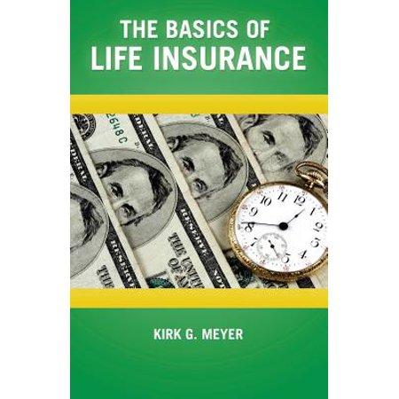 The Basics Of Life Insurance