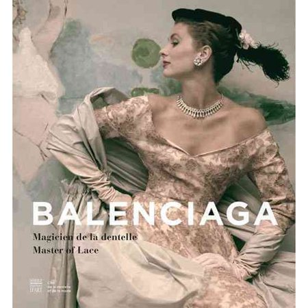 Balenciaga-Magicien-de-la-dentelle-Master-of-Lace