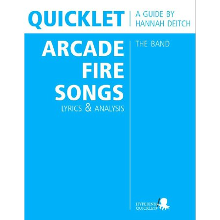 Quicklet on The Best Arcade Fire Songs: Lyrics and Analysis - eBook - Halloween Song Children Lyrics