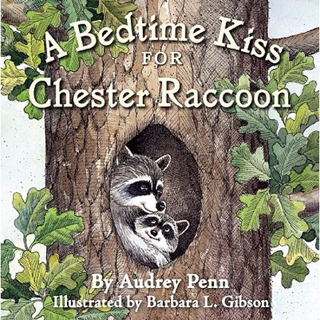 Bedtime Kiss for Chester Raccoon (Board Book)