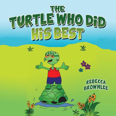 The Turtle Who Did His Best