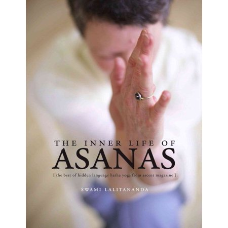 The Inner Life Of Asanas