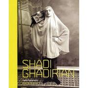 Shadi Ghadirian: Iranian Photographer (Paperback)