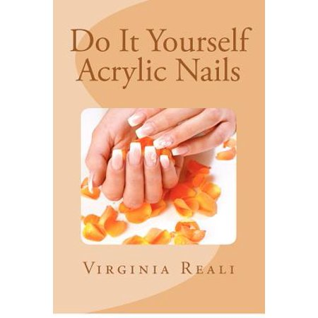 Do It Yourself Acrylic Nails