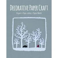 Decorative Paper Craft : Origami * Paper Cutting * Papier Mâché
