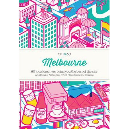 Citix60 - Melbourne : 60 Creatives Show You the Best of the City - (Best Shops In Melbourne)