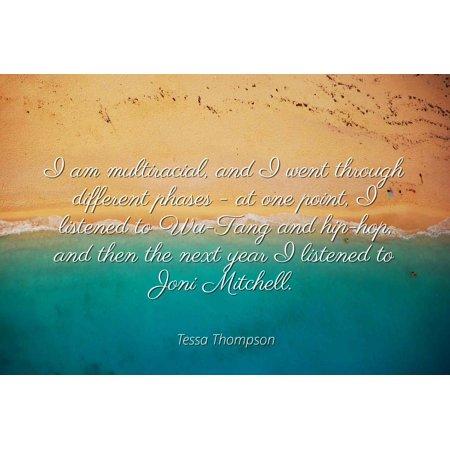 Tessa Thompson - I am multiracial, and I went through ...