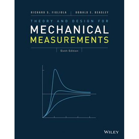 Theory and Design for Mechanical Measurements (Theory And Design For Mechanical Measurements Solutions)