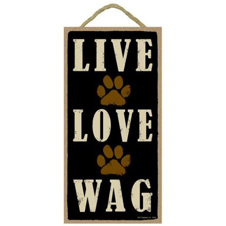 Sjt Live Love Wag With Paw Prints Design Wood Sign Plaque Home