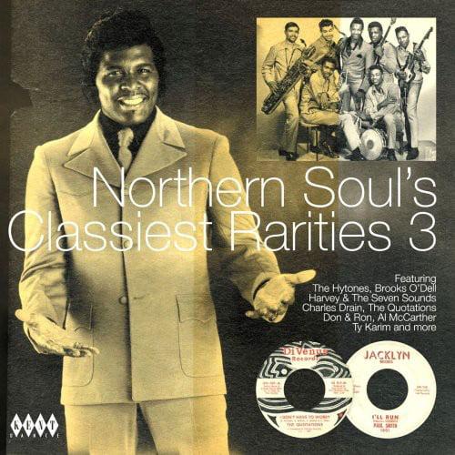 Northern Soul's Classiest Rarities, Vol. 3