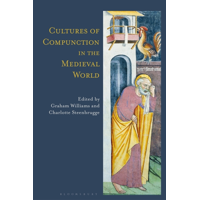 New Directions in Medieval Studies: Cultures of Compunction in the Medieval World (Hardcover)