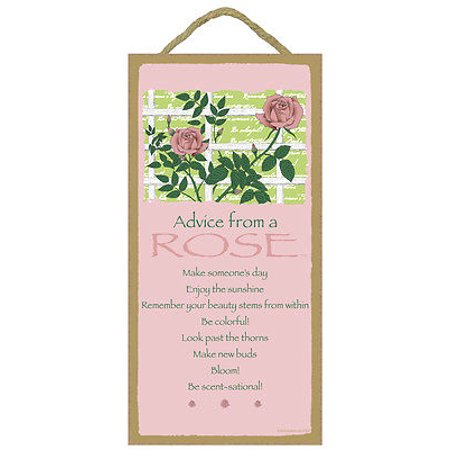 ADVICE FROM A ROSE Inspirational Primitive Wood Hanging Sign 5