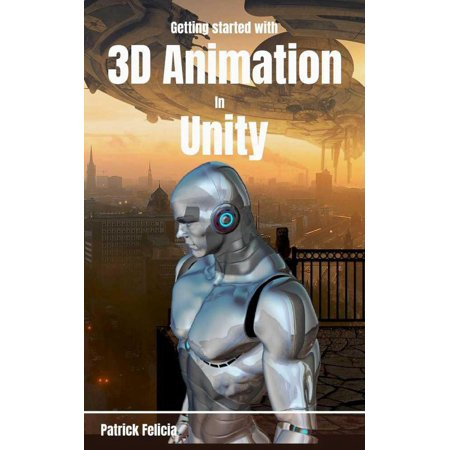 Getting Started with 3D Animation in Unity -