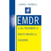 Emdr in the Treatment of Adults Abused as Children (Hardcover)