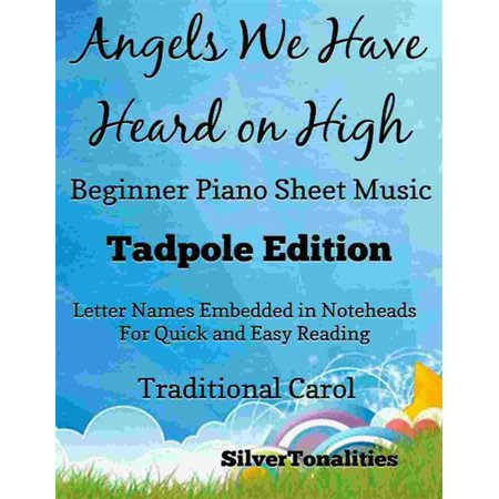 Angels We Have Heard On High Beginner Piano Sheet Music Tadpole Edition - eBook