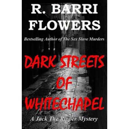 Dark Streets of Whitechapel: A Jack The Ripper Mystery -
