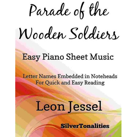 Parade of the Wooden Soldiers Easy Piano Sheet Music - - Wooden Soldier Sale