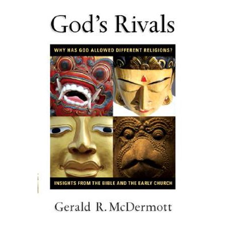 God's Rivals : Why Has God Allowed Different Religions? Insights from the Bible and the Early (Different Types Of Writing In The Bible)