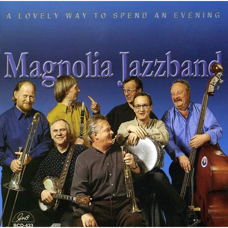 Magnolia Jazz Band - Lovely Way to Spend an Evening [CD]