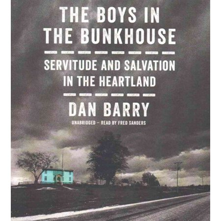 The Boys in the Bunkhouse (Audiobook)