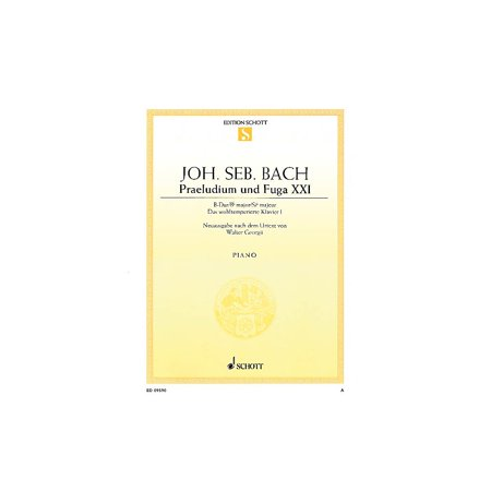 Schott Prelude and Fugue No. 21 in B Major (from The Well-Tempered Clavier Book 1, BWV 866) Schott (Prelude And Fugue In B Flat Major Bach)