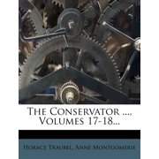 The Conservator ..., Volumes 17-18...