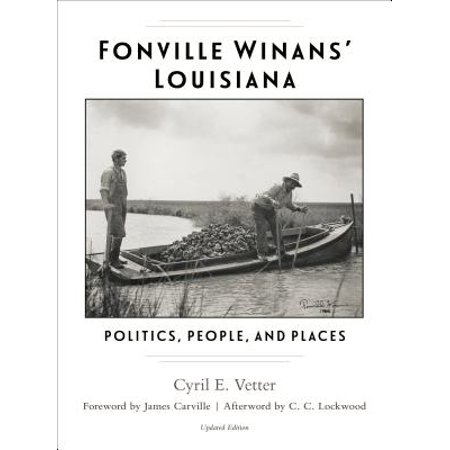 Fonville Winans' Louisiana : Politics, People, and