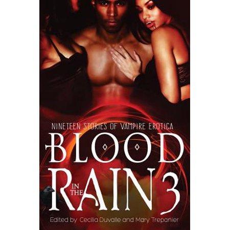 Blood in the Rain 3 : Nineteen Stories of Vampire - Vampire Stories