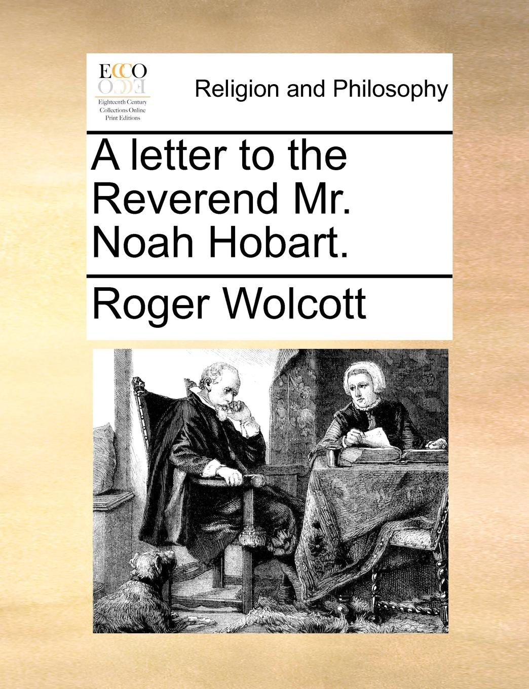 A Letter to the Reverend Mr. Noah Hobart. (Paperback) by